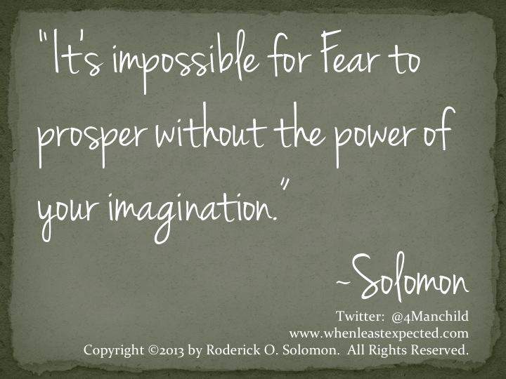 Fear and Imagination Quote